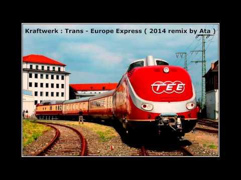 Kraftwerk  Trans Europe Express  2014 remix  Ata