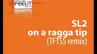 SL2 - On a Ragga Tip (The Full Time Superstars remix)