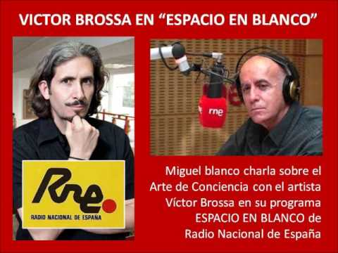 Victor Brossa en el ESPACIO EN BLANCO de Radio Nacional de España