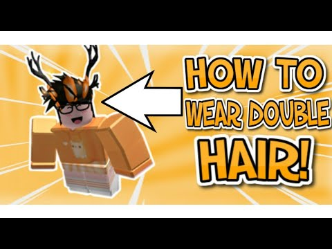 How To Wear Double Hair On Roblox 2019 Mobile Edition Youtube