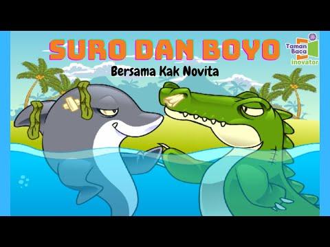 Cerita Dongeng Nusantara :  Suro dan Boyo