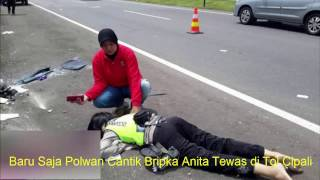 Inilah Kronologi Kecelakaan Polwan Cantik Bripka Anita di Tol Cipali