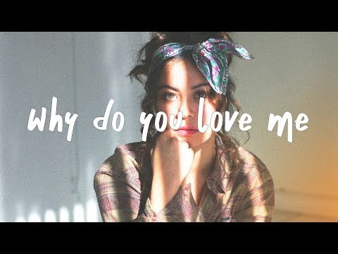 Charlotte Lawrence – Why Do You Love Me