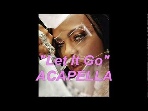KEYSHIA COLE FEAT MISSY & LIL KIM-LET IT GO(STUDIO ACAPELLA)