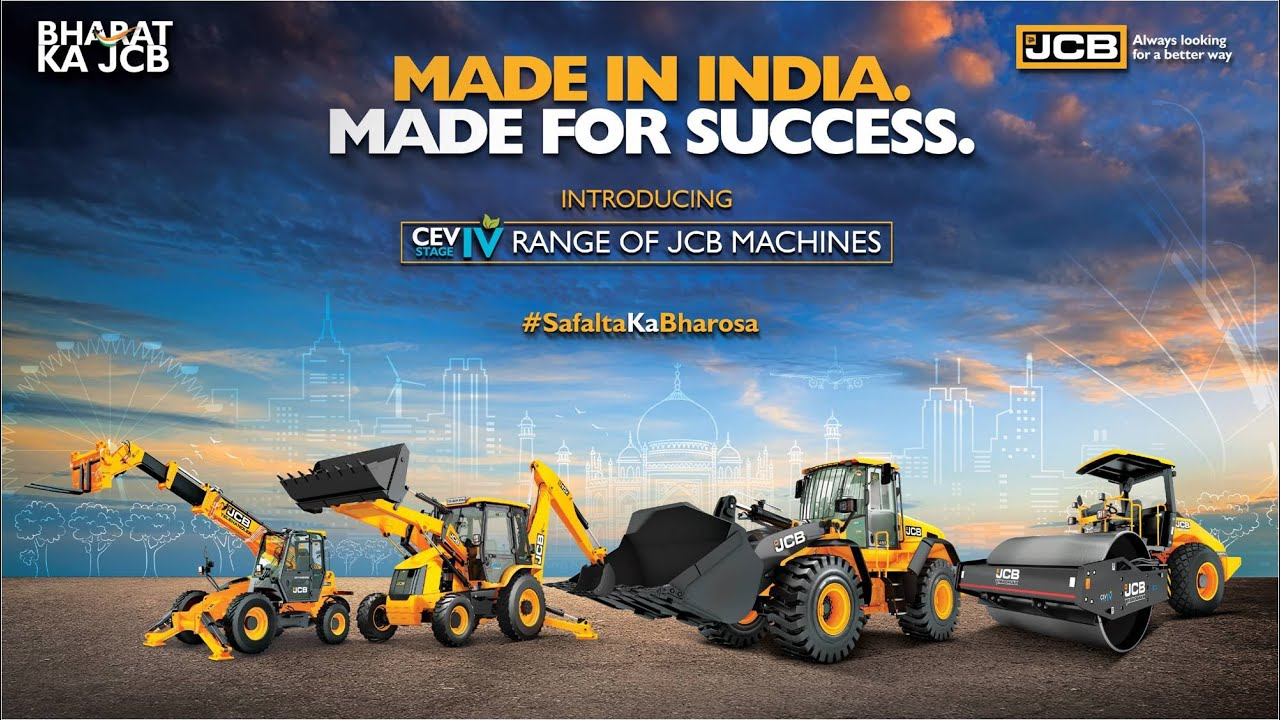 Launch of JCB's CEV Stage IV Range of Machines: Made in India. Made for Success.