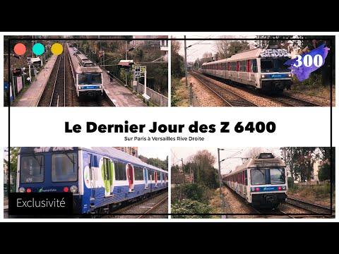 Le Dernier Jour des Z6400, sur Paris - Versailles Rive Droite #300