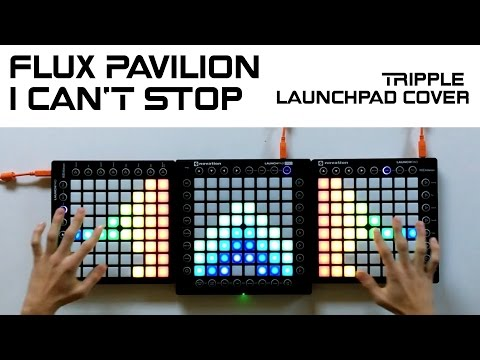 Flux Pavilion - I Can't Stop (Launchpad Cover)