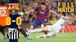 FULL MATCH: Barça 8 - 0 Santos (2013) WHEN THE BLAUGRANA SCORED EIGHT AT THE CAMP NOU!