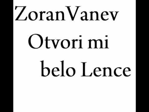 Zoran Vanev Otvori mi belo Lence Lyrics - gugalyrics.com