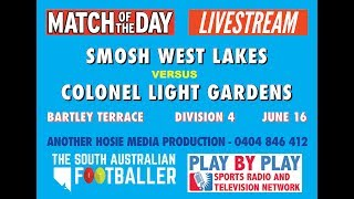 SMOSH West Lakes Vs Colonel Light Gardens SAAFL Div 4 Round 10