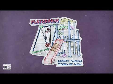 Leozin Thiago Tchellin & Dudu - Playground prod Volp
