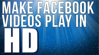 How To Make Facebook Videos Play In HD Automatically | Facebook HD Video(This video explains how to make Facebook videos play in hd automatically. There are a couple of hidden settings in your Facebook settings that can be changed ..., 2015-04-01T17:40:20.000Z)
