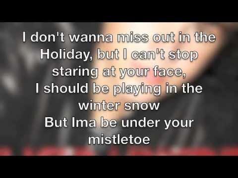 Justin Bieber Mistletoe Lyrics