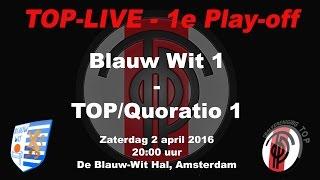 Eerste Play-off wedstrijd Blauw-Wit 1 - TOP/Quoratio 1, op zaterdag 2 april 2016