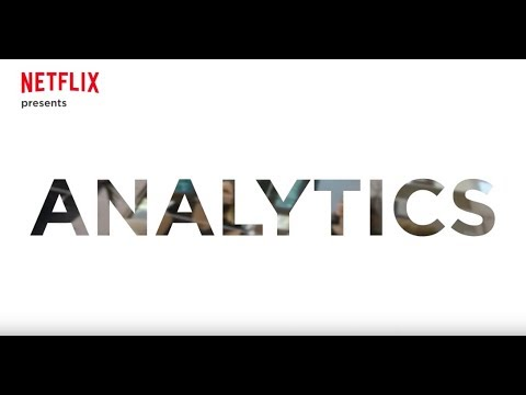 Netflix Research: Analytics