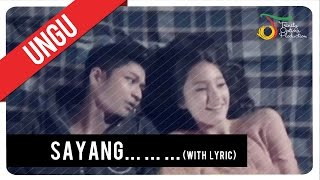 UNGU - Sayang (with Lyric) | Official Mp3