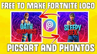 How To Make A Free Fortnite Logo With PicsArt and Phontos ( IOS/ANDROID)