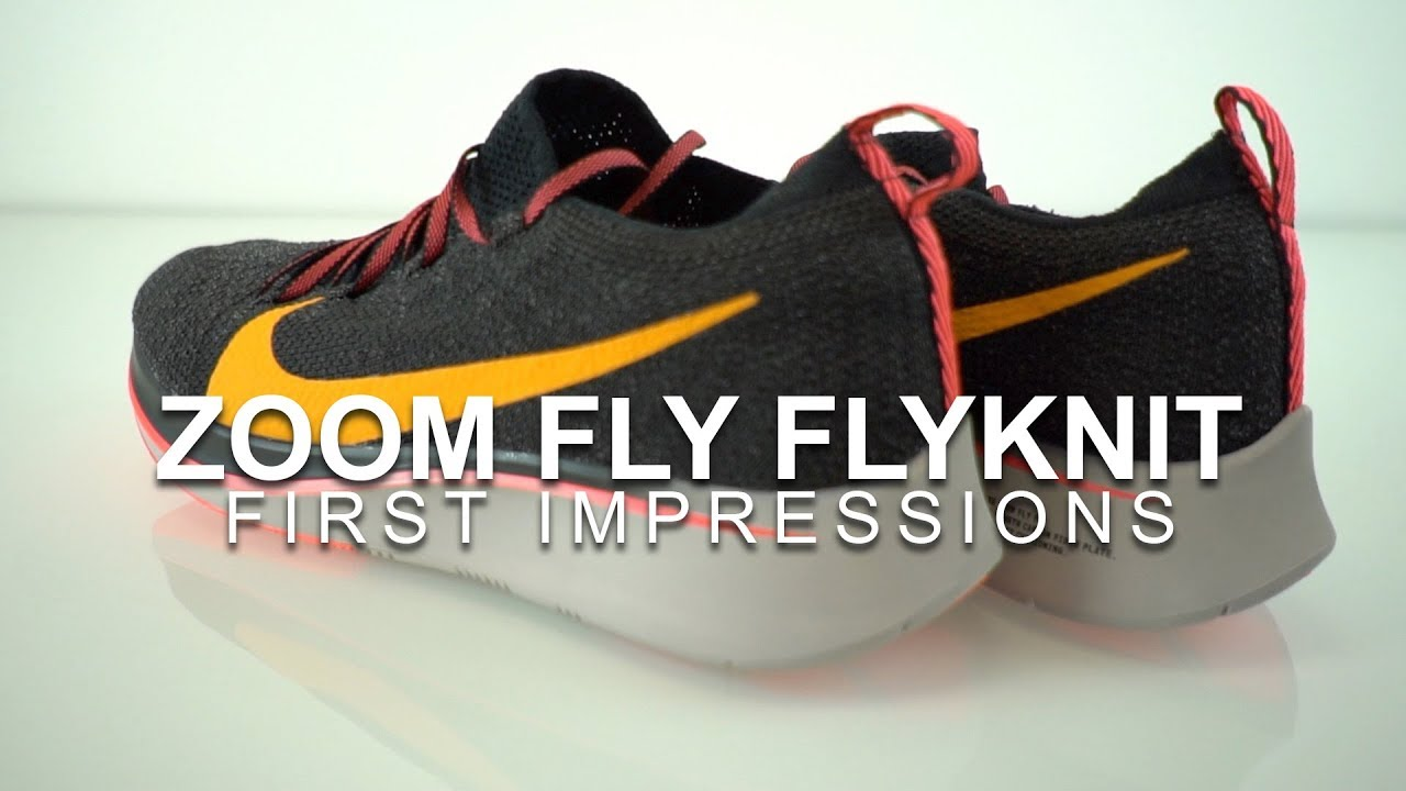 c2570ecb2d4e Zoom Fly Flyknit - First Impressions 8 mile test run - YouTube