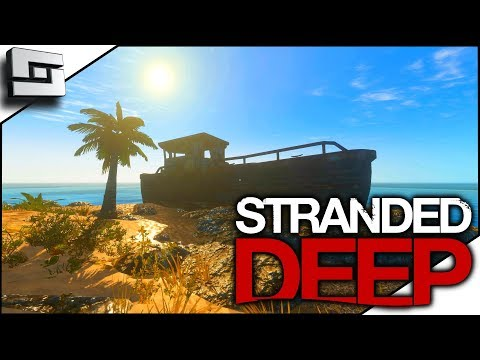 And We're Back! New Season! Stranded Deep Gameplay S4E1