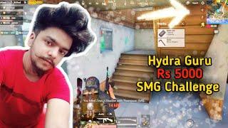 Rs 5000 SMG Challenge To Hydra Guru | Thompson/Tommy Gun 16 Kills | Gaming Guru