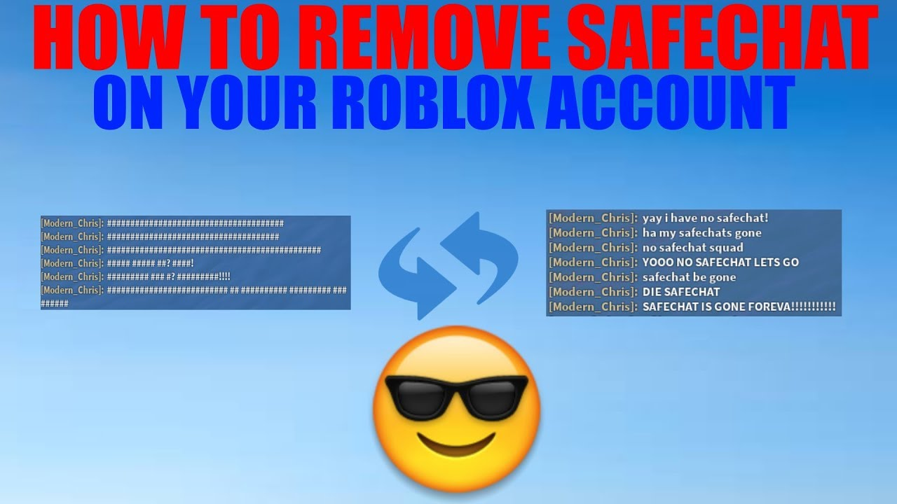 How to remove safe chat on roblox 2019
