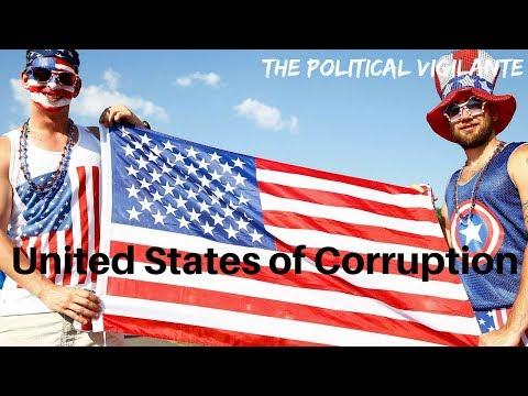 America Is Most Corrupt Country In The World - The Political Vigilante