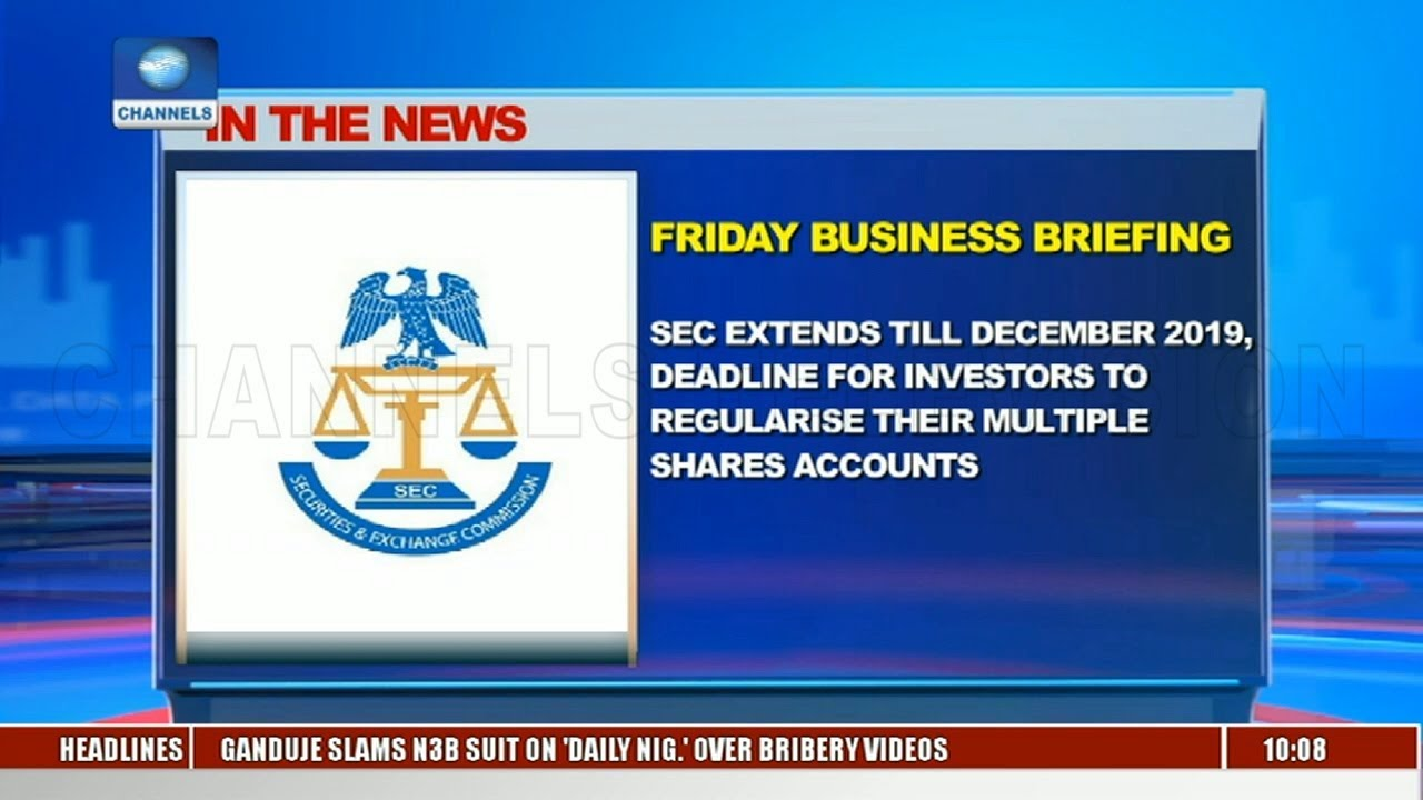 In The NEws: SEC Extends Deadline For Investors Till December 2019 |Business Morning|