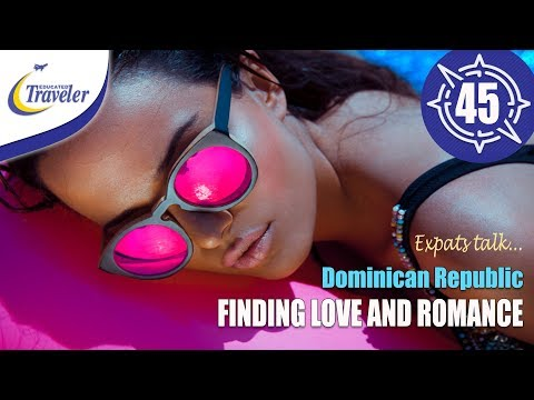 Finding Love & Romance In Dominican Republic - Pros Cons Where & How...