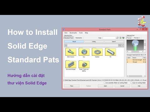 Solid Edge ST 10 standard parts - Hướng dẫn cài đặt thư viện Solid Edge