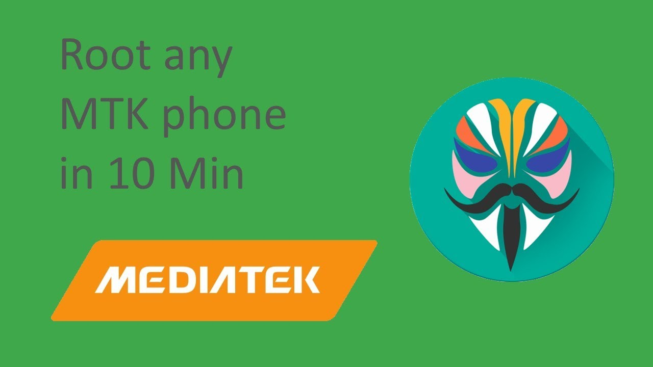 How to root any MTK phone in 10 minutes with Magisk : LightTube