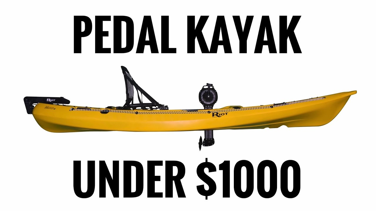 Pedal Kayak Under 1000 Cheapest Pedal Kayak Riot Mako