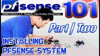 HOW TO INSTALL PFSENSE SYSTEM IN DIY PFSENSE MACHINE   PFSENSE 101   PART-2
