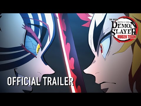 Demon Slayer - Kimetsu no Yaiba - The Movie: Mugen Train In Theaters Now