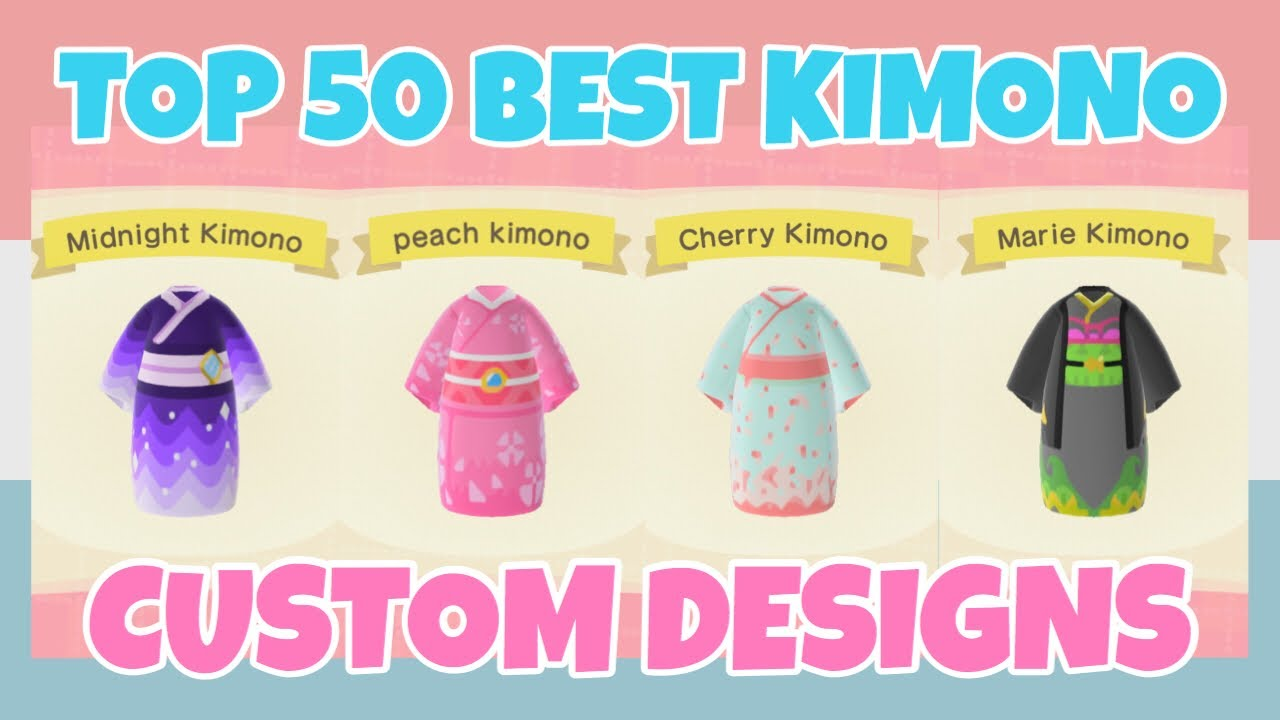 Top 50 Best Kimono Custom Designs In Animal Crossing New Horizons