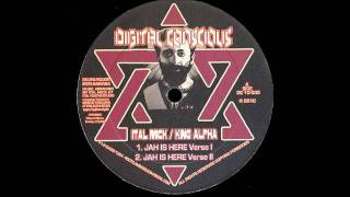 Ital Mick / King Alpha - Jah Is Here Verse I & II
