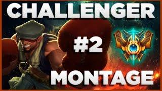 CHALLENGER MONTAGE #2   League of Legends