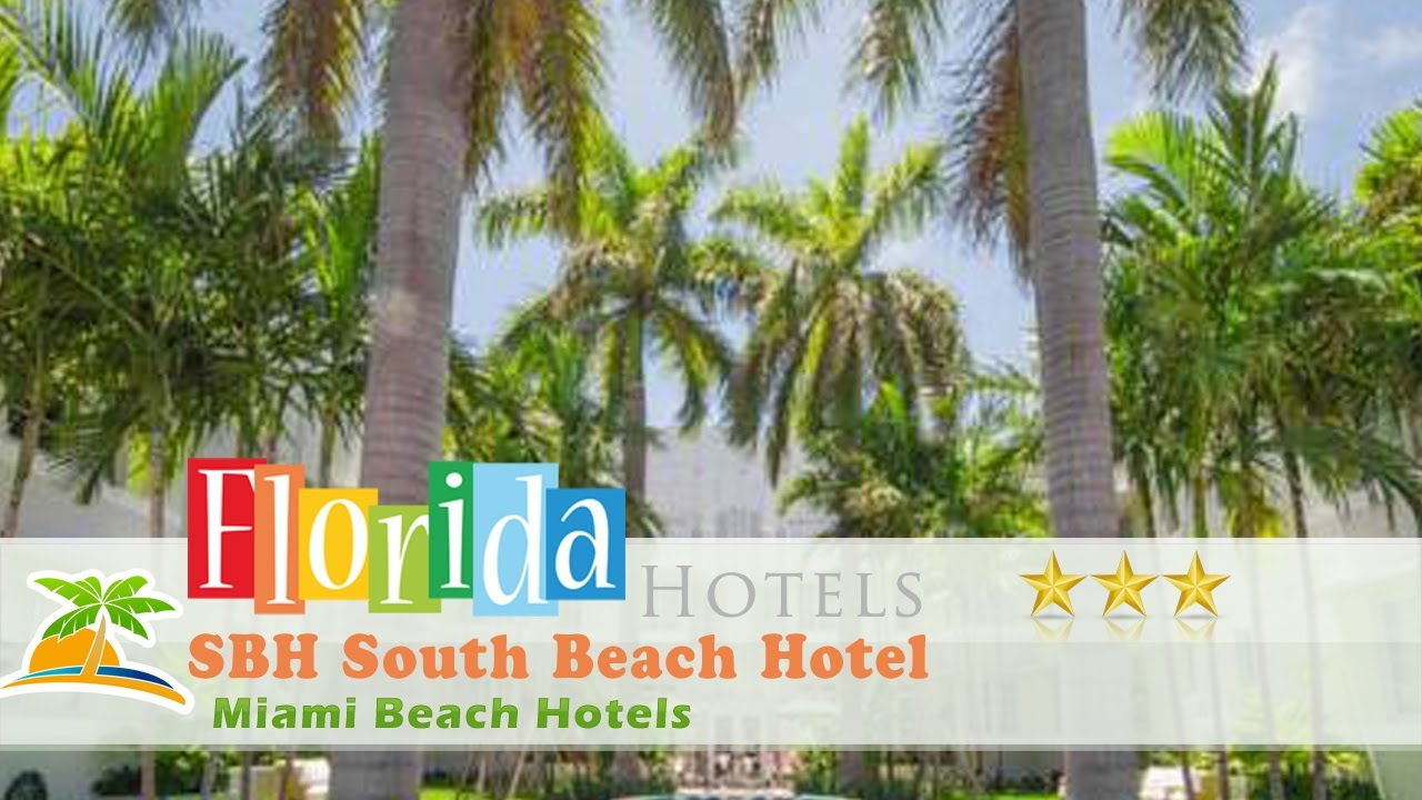 SBH South Beach Hotel - Miami Beach Hotels, Florida - YouTube
