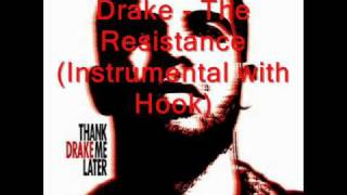 Drake - The Resistance(instrumental with hook)