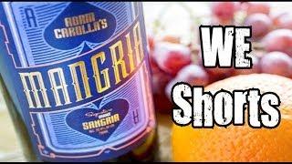 We Shorts - Adam Carolla's Mangria Signature Orange Sangria