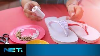 DIY - Pearl Wrap Flip Flops | iLook | Kimmy Jayanti | NetMediatama