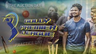 The Auction Day Episode 1 | Gully Premier League | Shanmukh Jaswanth | Vamsi Srinivas