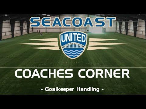 Seacoast United Soccer: Goalkeeper Handling