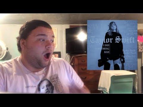 Taylor Swift - I Did Something Bad   REACTION