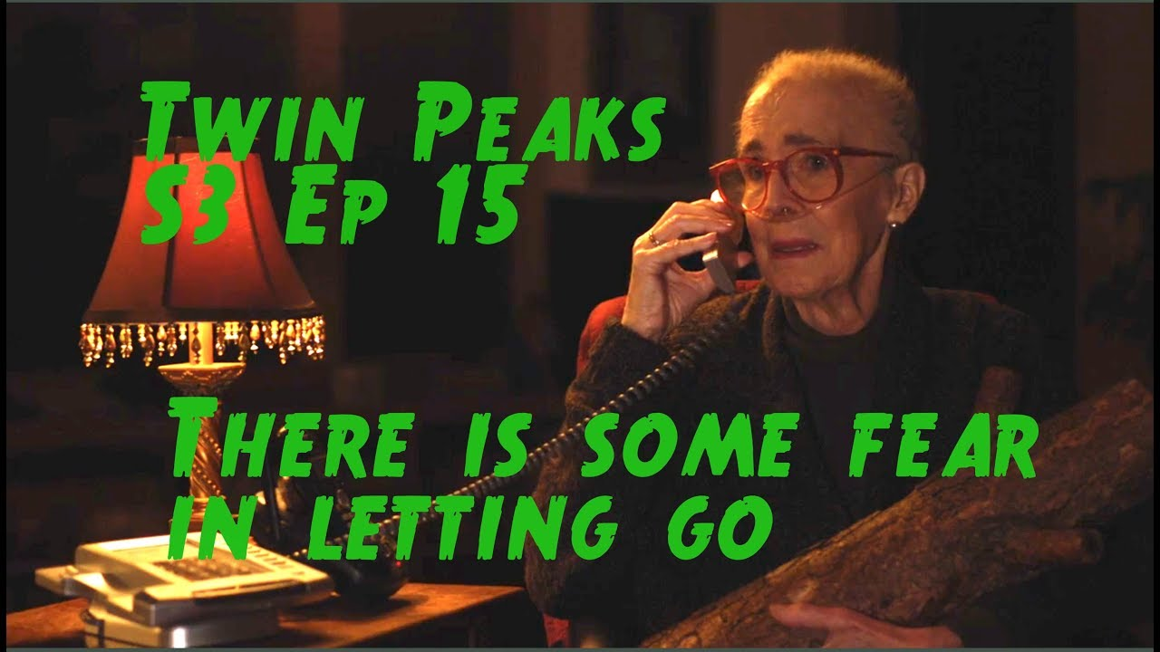 Twin Peaks S3 Ep 15 Reaction Love Darkness Death Youtube