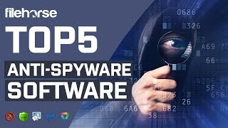 Top 5 Free Anti-Spyware Software for PC (2019)