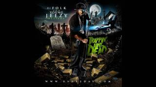 Young Jeezy - Ready To Ride