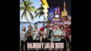 Dalmiro y los de Nieve - Delirios de Grandeza (Disco Completo) 2014