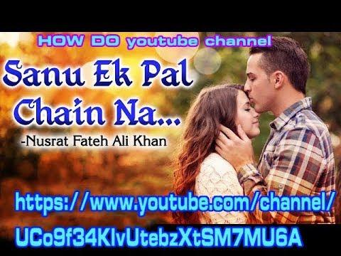 Sanu Ek Paal Chein Na Aye Ringtone Free Download.howdo Channel
