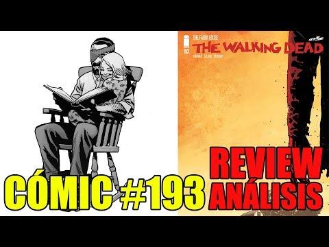 LA ÚLTIMA REVIEW DEL CÓMIC - The Walking Dead #193 (La Granja)