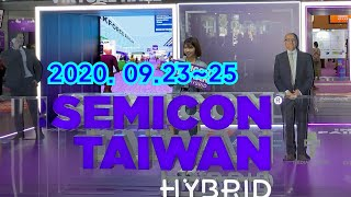 2020 Semicon Taiwan Real View …
